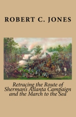 Retracing the Route of Sherman's Atlanta Campaign & March to the Sea